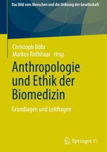 Anthropologie und Ethik der Biomedizin, Buch