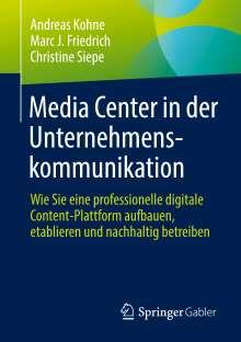 Andreas Kohne: Media Center in der Unternehmenskommunikation, Buch