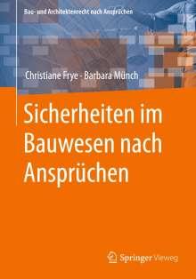 Christiane Frye: Sicherheiten im Bauwesen nach Ansprüchen, Buch