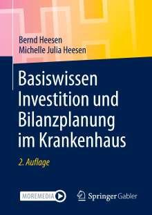 Bernd Heesen: Basiswissen Investition und Bilanzplanung im Krankenhaus, Buch