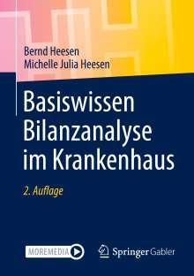 Bernd Heesen: Basiswissen Bilanzanalyse im Krankenhaus, Buch