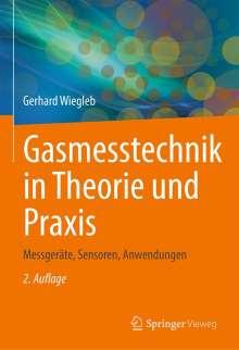 Gerhard Wiegleb: Gasmesstechnik in Theorie und Praxis, Buch