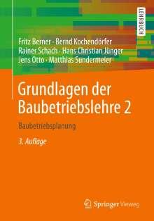 Fritz Berner: Grundlagen der Baubetriebslehre 2, Buch