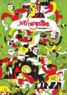 Jon Burgerman: Jon Burgerman (Wandkalender 2014 DIN A4 hoch), Diverse