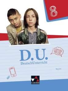 Ute Egloffstein: D.U. DeutschUnterricht 8 Lehrbuch Bayern, Buch