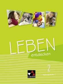 Anna Eifert: Leben entdecken 2 Lehrbuch, Buch