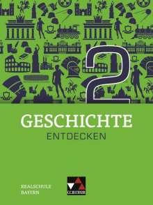 Hans-Peter Eckart: Geschichte entdecken 2 Lehrbuch Bayern, Buch