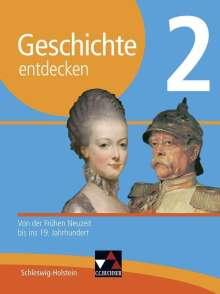 Markus Benzinger: Geschichte entdecken 2 Lehrbuch Schleswig-Holstein, Buch