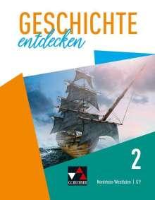 Anne-Claire Berger: Geschichte entdecken 2 Lehrbuch Nordrhein-Westfalen, Buch
