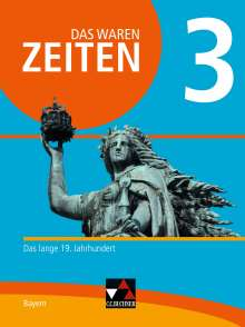 Volker Bräu: Das waren Zeiten 3 Neue Ausgabe Bayern, Buch