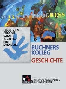 Brigitte Binke-Orth: Buchners Kolleg Geschichte Qualifikationsphase Schleswig-Holstein, Buch