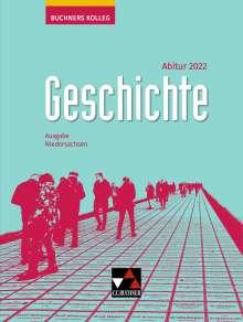 Friedrich Anders: Buchners Kolleg Geschichte Niedersachsen Abitur 2022, Buch