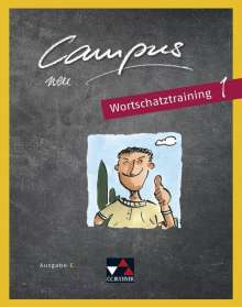 Johanna Butz: Campus C - neu 1 Wortschatztraining, Buch
