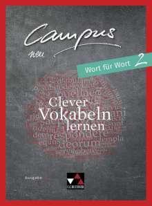 Johannes Fuchs: Campus C - neu 2 Wort für Wort, Buch
