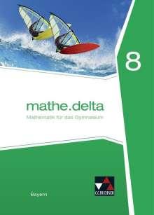Dieter Bergmann: mathe.delta 8 Schülerband Bayern, Buch