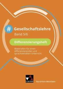 Mehmet Akyazi: #Gesellschaftslehre Differenzierungsheft 5/6 Nordrhein-Westfalen, Buch