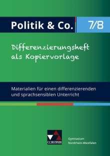 Eva Dieckmann: Politik & Co. - G9 Differenzierungsheft 7/8 Nordrhein-Westfalen, Buch