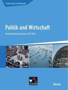 Stephan Benzmann: Kolleg Politik und Wirtschaft Hessen Qualifikationsphase Q1/2 Schülerbuch, Buch