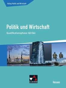 Stephan Benzmann: Kolleg Politik und Wirtschaft Hessen Qualifikationsphase Q3/4 Schülerbuch, Buch