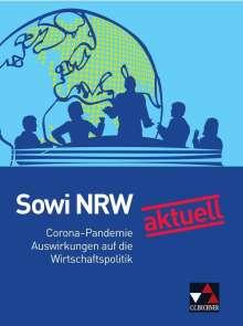 Brigitte Binke-Orth: Sowi NRW neu aktuell: Corona und Wirtschaftspolitik, Buch