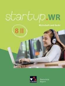 Regina Hörhammer: startup.WR 8 II Bayern, Buch
