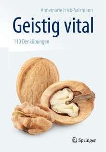 Annemarie Frick-Salzmann: Geistig vital, Buch