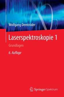 Wolfgang Demtröder: Laserspektroskopie 1, Buch