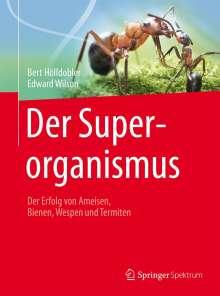 Bert Hölldobler: Der Superorganismus, Buch