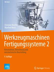 Christian Brecher: Werkzeugmaschinen Fertigungssysteme 2, Buch