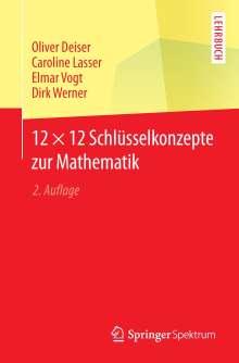 Oliver Deiser: 12 × 12 Schlüsselkonzepte zur Mathematik, Buch