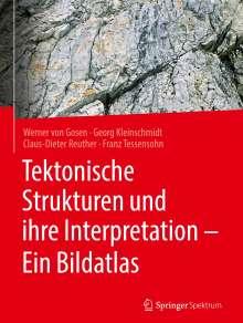 Werner von Gosen: Tektonische Strukturen und ihre Interpretation - Ein Bildatlas, Buch