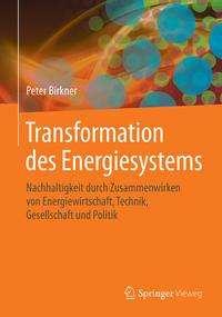 Peter Birkner: Transformation des Energiesystems, Buch