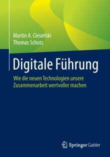 Martin A. Ciesielski: Digitale Führung, Buch