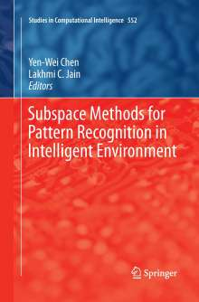 Subspace Methods for Pattern Recognition in Intelligent Environment, Buch