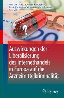 Auswirkungen der Liberalisierung des Internethandels in Europa auf die Arzneimittelkriminalität, Buch