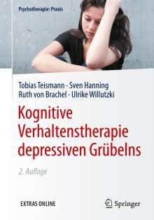 Tobias Teismann: Kognitive Verhaltenstherapie depressiven Grübelns ...