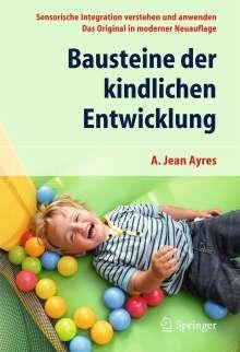 A. Jean Ayres: Bausteine der kindlichen Entwicklung, Buch