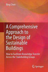 Bing Chen: A Comprehensive Approach to the Design of Sustainable Buildings, Buch