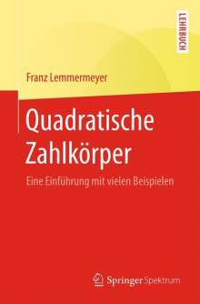 Franz Lemmermeyer: Quadratische Zahlkörper, Buch