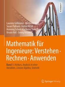 Laurenz Göllmann: Mathematik für Ingenieure: Verstehen - Rechnen - Anwenden, Buch