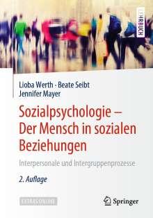 Lioba Werth: Sozialpsychologie: Der Mensch in sozialen Beziehungen, Buch