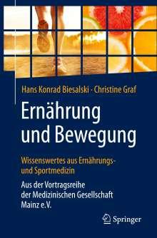 Hans Konrad Biesalski: Ernährung und Bewegung - Wissenswertes aus Ernährungs- und Sportmedizin, Buch