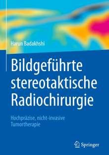 Harun Badakhshi: Bildgeführte stereotaktische Radiochirurgie, Buch