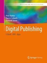 Peter Bühler: Digital Publishing, Buch