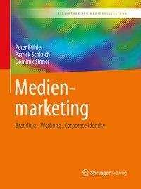 Peter Bühler: Medienmarketing, Buch