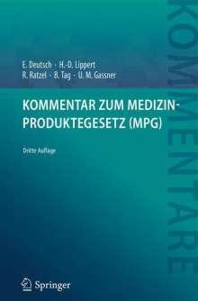 Erwin Deutsch: Kommentar zum Medizinproduktegesetz (MPG), Buch
