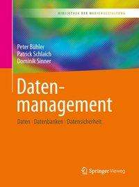 Peter Bühler: Datenmanagement, Buch
