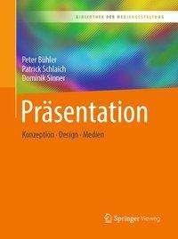 Peter Bühler: Präsentation, Buch