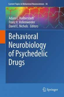 Behavioral Neurobiology of Psychedelic Drugs, Buch