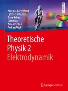 Matthias Bartelmann: Theoretische Physik 2   Elektrodynamik, Buch